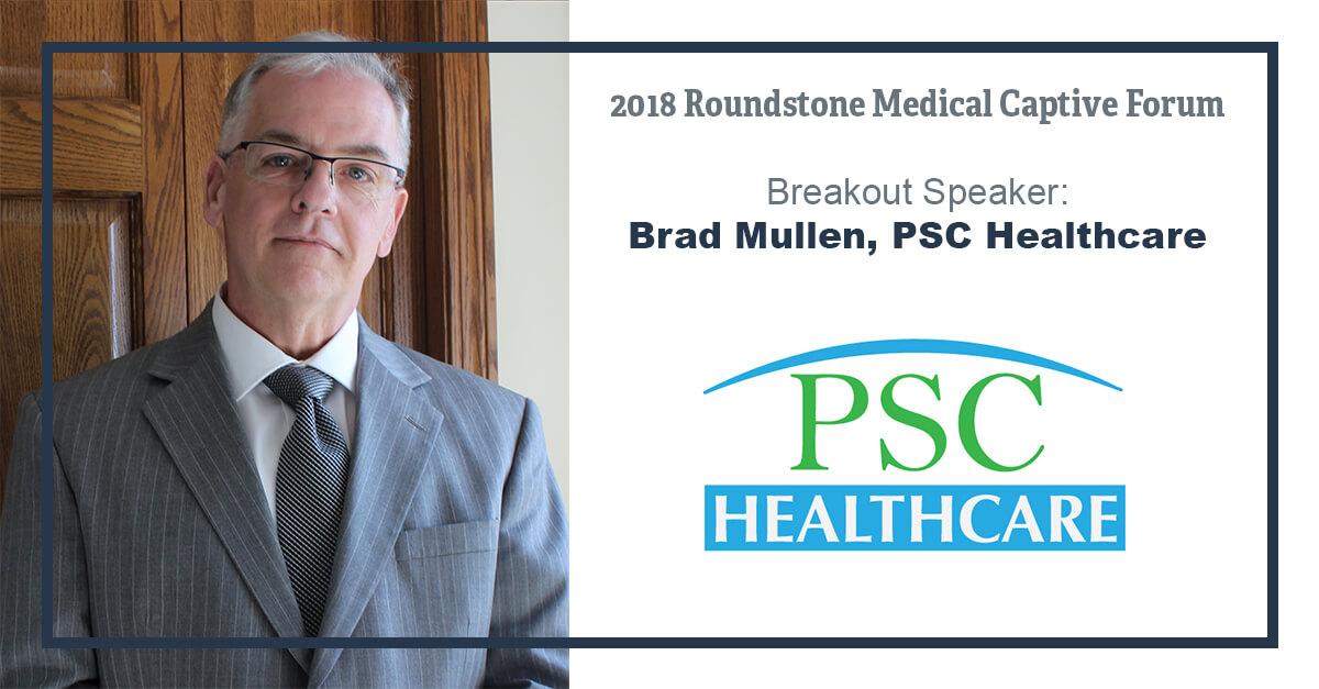 Speaker Spotlight: Brad Mullins with PSC Healthcare