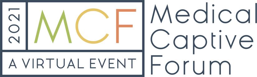 2021 Medical Captive Forum A Virtual Event
